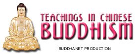 Teachings in Chinese Buddhism