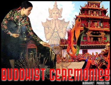 Buddhist Ceremonies - Festivals, Funerals