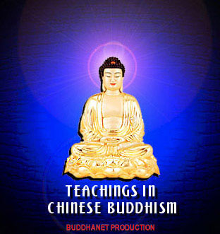 Teachings in Chjnese Buddhism