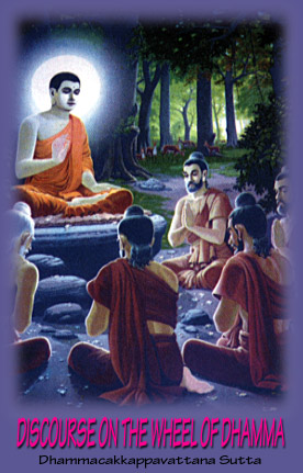 Discourse on the Wheel of Dhamma